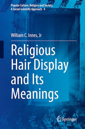 Téléchargez le livre :  Religious Hair Display and Its Meanings