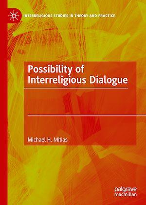 Téléchargez le livre :  Possibility of Interreligious Dialogue
