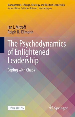 Téléchargez le livre :  The Psychodynamics of Enlightened Leadership