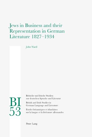 Téléchargez le livre :  Jews in Business and their Representation in German Literature 1827-1934