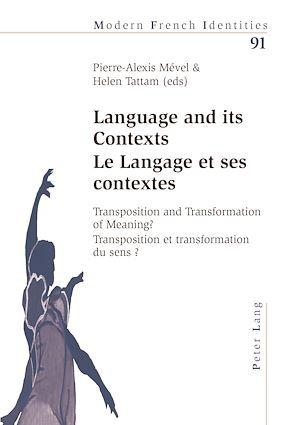 Téléchargez le livre :  Language and its Contexts-- Le Langage et ses contextes
