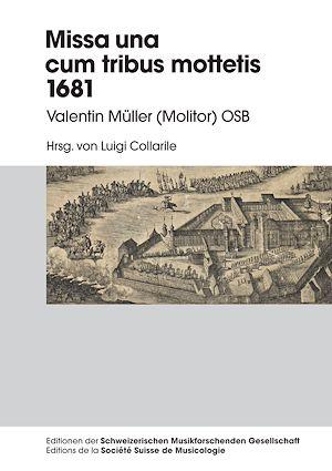 Téléchargez le livre :  Missa una cum tribus Mottetis 1681