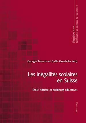 Téléchargez le livre :  Les inégalités scolaires en Suisse
