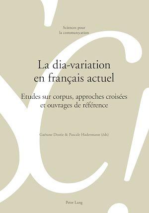 Téléchargez le livre :  La dia-variation en français actuel