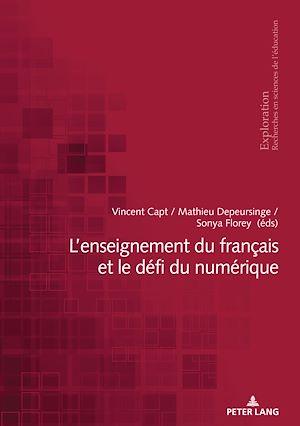 Téléchargez le livre :  L'enseignement du français et le défi du numérique