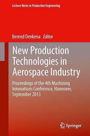 Téléchargez le livre :  New Production Technologies in Aerospace Industry
