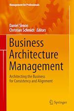 Télécharger le livre :  Business Architecture Management