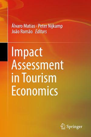 Téléchargez le livre :  Impact Assessment in Tourism Economics