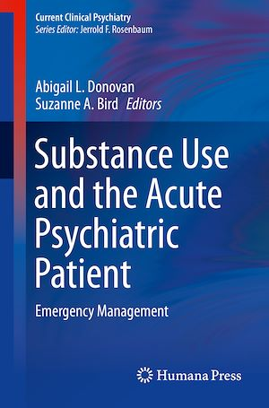 Téléchargez le livre :  Substance Use and the Acute Psychiatric Patient