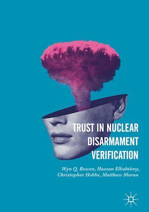 Téléchargez le livre :  Trust in Nuclear Disarmament Verification