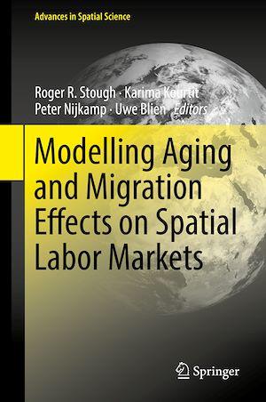 Téléchargez le livre :  Modelling Aging and Migration Effects on Spatial Labor Markets