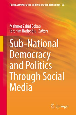 Téléchargez le livre :  Sub-National Democracy and Politics Through Social Media