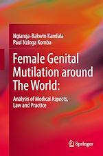 Télécharger le livre :  Female Genital Mutilation around The World: