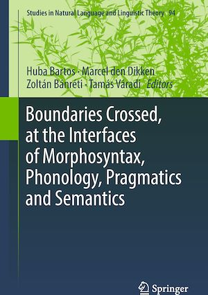 Téléchargez le livre :  Boundaries Crossed, at the Interfaces of Morphosyntax, Phonology, Pragmatics and Semantics