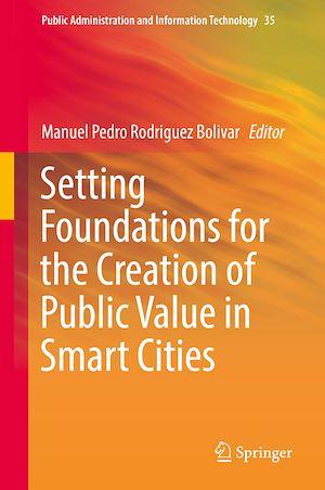 Téléchargez le livre :  Setting Foundations for the Creation of Public Value in Smart Cities