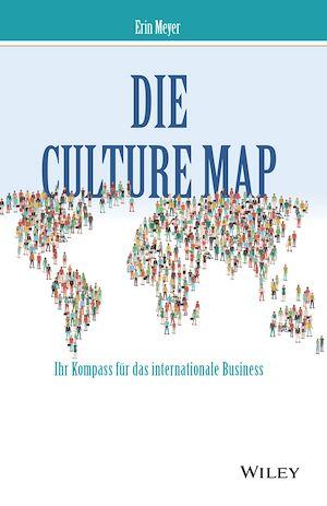 Téléchargez le livre :  Die Culture Map - Ihr Kompass für das internationale Business