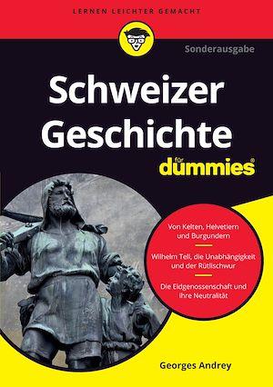 Téléchargez le livre :  Schweizer Geschichte für Dummies