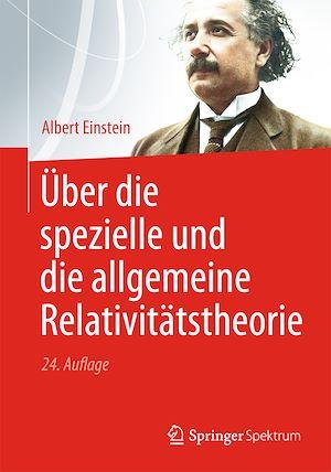 Téléchargez le livre :  Über die spezielle und die allgemeine Relativitätstheorie