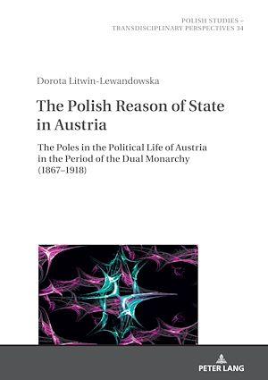 Téléchargez le livre :  The Polish Reason of State in Austria
