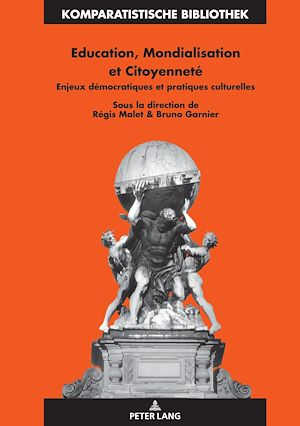 Téléchargez le livre :  Education, Mondialisation et Citoyenneté