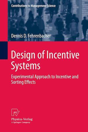 Téléchargez le livre :  Design of Incentive Systems