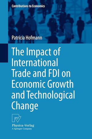 Téléchargez le livre :  The Impact of International Trade and FDI on Economic Growth and Technological Change