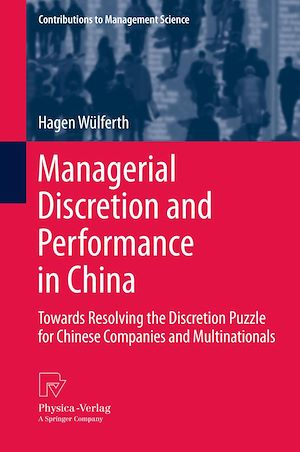 Téléchargez le livre :  Managerial Discretion and Performance in China