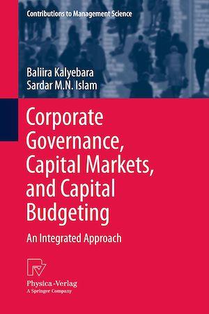 Téléchargez le livre :  Corporate Governance, Capital Markets, and Capital Budgeting