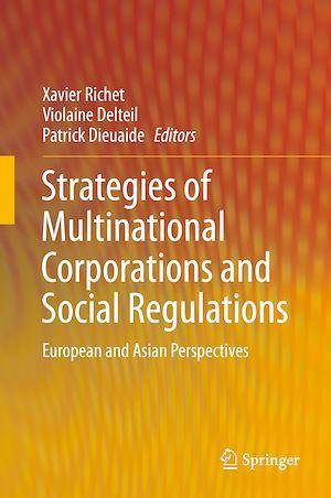 Téléchargez le livre :  Strategies of Multinational Corporations and Social Regulations