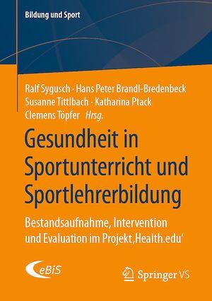Téléchargez le livre :  Gesundheit in Sportunterricht und Sportlehrerbildung