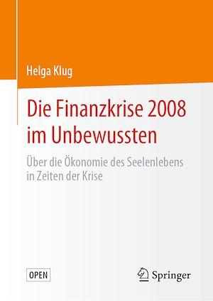 Téléchargez le livre :  Die Finanzkrise 2008 im Unbewussten