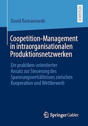 Téléchargez le livre :  Coopetition-Management in intraorganisationalen Produktionsnetzwerken