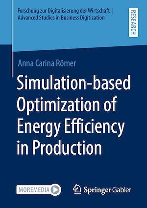 Téléchargez le livre :  Simulation-based Optimization of Energy Efficiency in Production