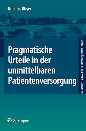 Téléchargez le livre :  Pragmatische Urteile in der unmittelbaren Patientenversorgung