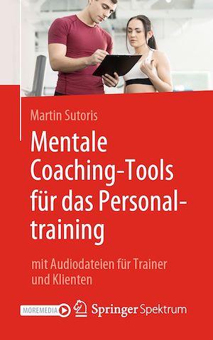 Téléchargez le livre :  Mentale Coaching-Tools für das Personaltraining