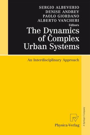Téléchargez le livre :  The Dynamics of Complex Urban Systems