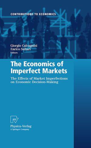 Téléchargez le livre :  The Economics of Imperfect Markets
