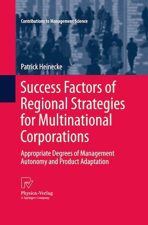 Téléchargez le livre :  Success Factors of Regional Strategies for Multinational Corporations
