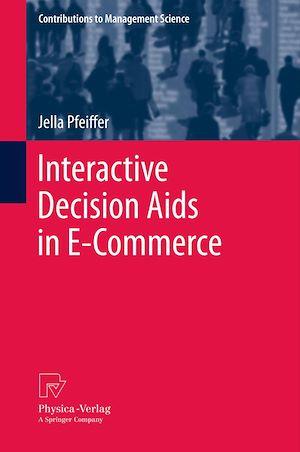 Téléchargez le livre :  Interactive Decision Aids in E-Commerce