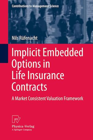 Téléchargez le livre :  Implicit Embedded Options in Life Insurance Contracts