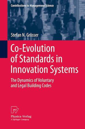 Téléchargez le livre :  Co-Evolution of Standards in Innovation Systems