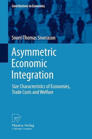 Téléchargez le livre :  Asymmetric Economic Integration