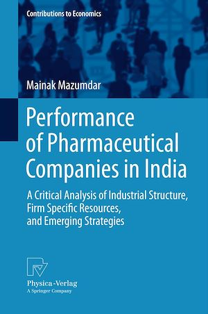 Téléchargez le livre :  Performance of Pharmaceutical Companies in India