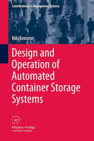 Téléchargez le livre :  Design and Operation of Automated Container Storage Systems