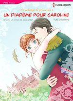 Télécharger le livre :  Harlequin Comics: Un diadème pour Caroline