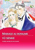 Télécharger le livre :  Harlequin Comics: Mariage au royaume