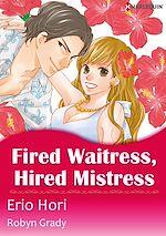 Télécharger le livre :  Harlequin Comics: Fired Waitress, Hired Mistress