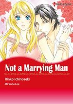 Télécharger le livre :  Harlequin Comics: Not A Marrying Man