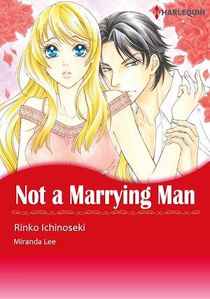 Téléchargez le livre :  Harlequin Comics: Not A Marrying Man