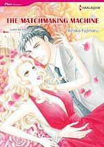 Télécharger le livre :  Harlequin Comics: The Matchmaking Machine